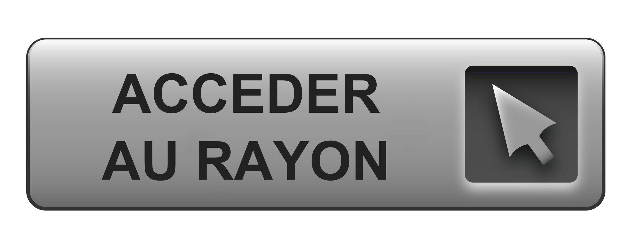ACCEDER_AU_RAYON